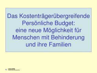 Was ist überhaupt ein persönliches Budget?