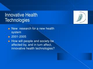 Innovative Health Technologies