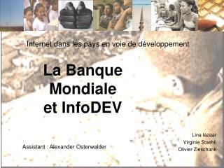 La Banque Mondiale  et InfoDEV