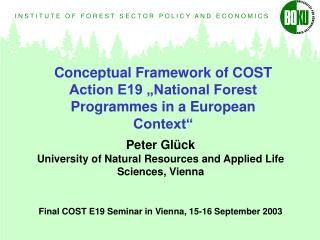 "Conceptual Framework of COST Action E19 ""National Forest Programmes in a European Context"""