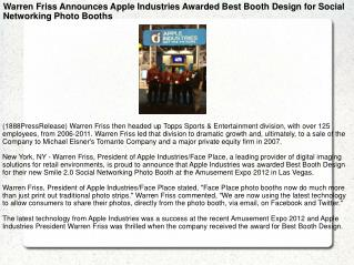 Warren Friss Announces Apple Industries Awarded Best Booth D