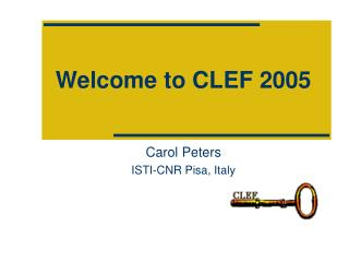 Welcome to CLEF 2005