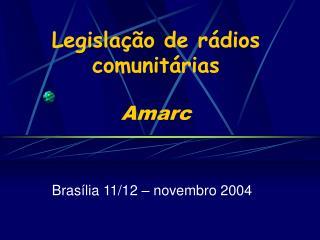 Legislação de rádios comunitárias Amarc