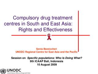 Compulsory drug treatment centres in South and East Asia: Rights and Effectiveness