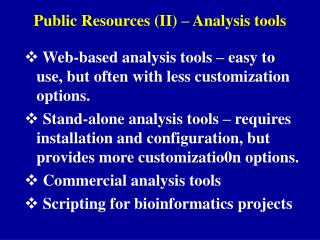 Public Resources (II) � Analysis tools