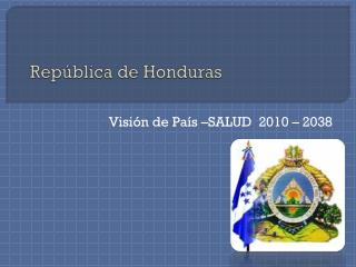 Rep�blica de Honduras