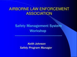 AIRBORNE LAW ENFORCEMENT ASSOCIATION