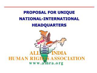 PROPOSAL FOR UNIQUE  NATIONAL-INTERNATIONAL HEADQUARTERS