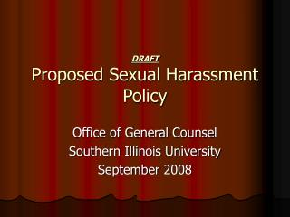 DRAFT Proposed Sexual Harassment Policy