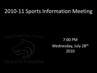 2010-11 Sports Information Meeting