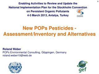 New POPs Pesticides - Assessment/Inventory and Alternatives
