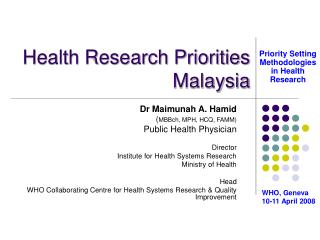 Health Research Priorities   Malaysia