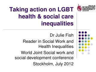Taking action on LGBT health & social care inequalities