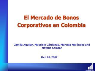 El Mercado de Bonos Corporativos en Colombia