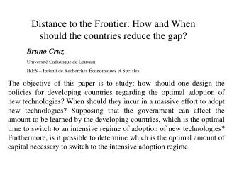 Distance to the Frontier: How and When should the countries reduce the gap?