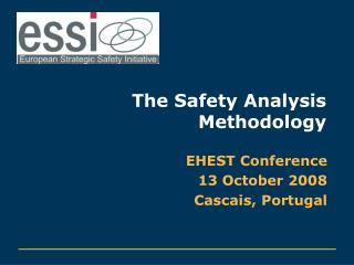 The Safety Analysis Methodology