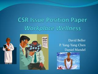 CSR Issue Position Paper Workplace Wellness