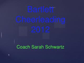 Bartlett  Cheerleading 2012