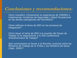 Conclusiones y recomendaciones: