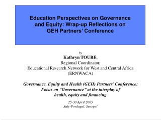 Education Perspectives on Governance and Equity : W rap-up Reflections on GEH Partners' Conference