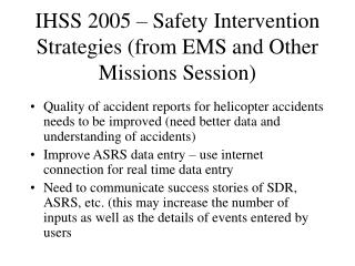 IHSS 2005 – Safety Intervention Strategies (from EMS and Other Missions Session)
