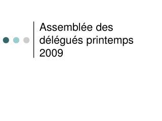 Assemblée des délégués printemps 2009