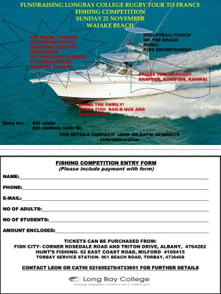 FUNDRAISING LONGBAY COLLEGE RUGBY TOUR TO FRANCE FISHING COMPETITION SUNDAY 21 NOVEMBER