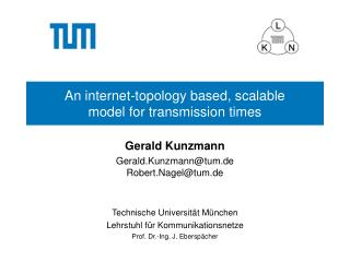 An internet-topology based, scalable model for transmission times