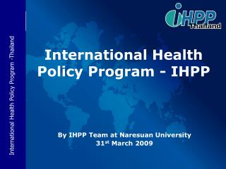 International Health Policy Program - IHPP