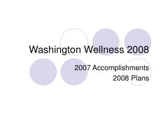 Washington Wellness 2008