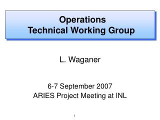 Operations  Technical Working Group