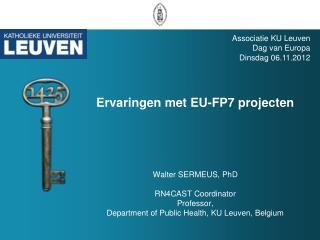 Associatie  KU  Leuven Dag van Europa Dinsdag  06.11.2012