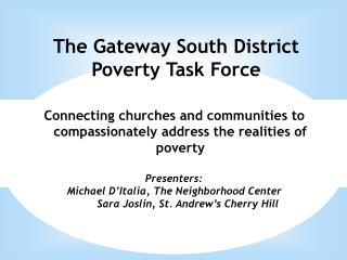 The Gateway South District Poverty Task Force