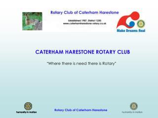 CATERHAM HARESTONE ROTARY CLUB