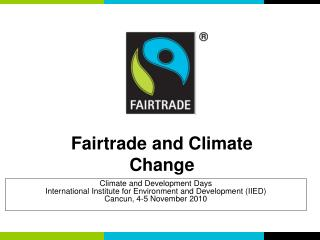 Climate and Development Days International Institute for Environment and Development (IIED)
