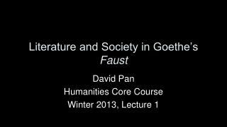 Literature and Society in Goethe's  Faust