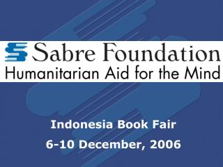Indonesia Book Fair 6-10 December, 2006