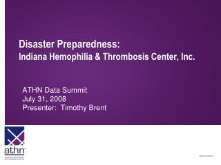 Disaster Preparedness: Indiana Hemophilia & Thrombosis Center, Inc.