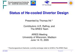 Status of He-cooled Divertor Design