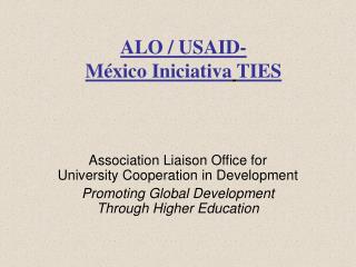 ALO / USAID- México Iniciativa TIES