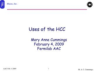 Uses of the HCC