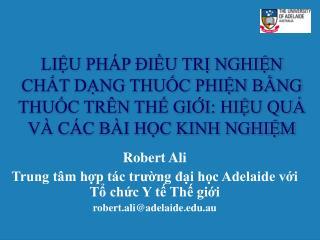 Robert Ali Trung tâm hợp tác trường đại học Adelaide với Tổ chức Y tế Thế giới