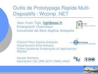 Outils de Prototypage Rapide Multi-Dispositifs : Wcomp .NET