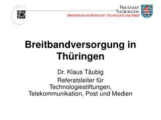 Breitbandversorgung in Thüringen