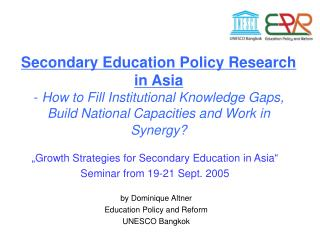 """Growth Strategies for Secondary Education in Asia""  Seminar from 19-21 Sept. 2005"
