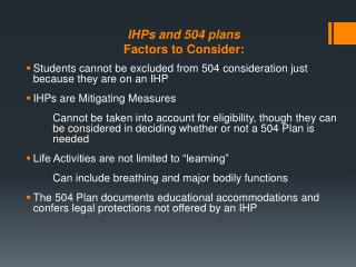 IHPs and 504 plans Factors to Consider: