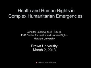 Health and Human Rights in Complex Humanitarian Emergencies