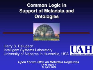 Common Logic in  Support of Metadata and Ontologies