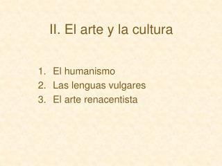 II. El arte y la cultura
