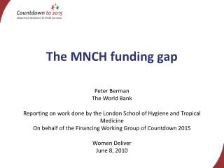 The MNCH funding gap